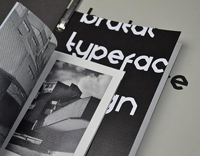 BRUTAL - Typeface Design