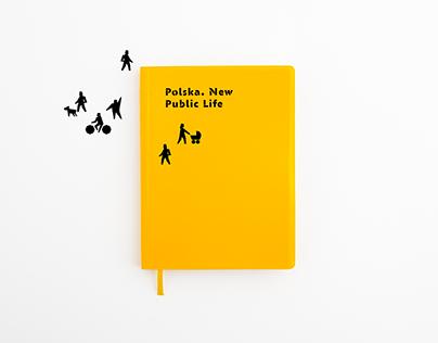 Polska. New Public Life