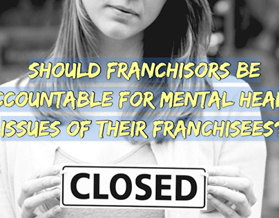 Should Franchisors be Accountable for Mental Health