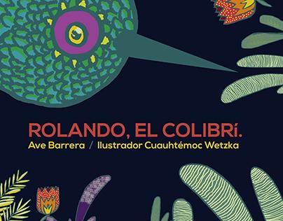 Rolando, el colibrí