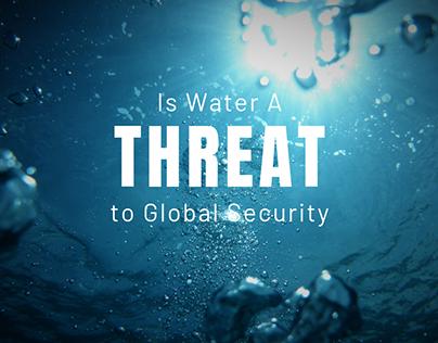 Is Water a Threat to Global Security | Robert Bensh
