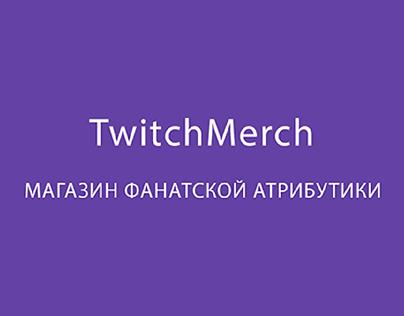 TwitchMerch site concept