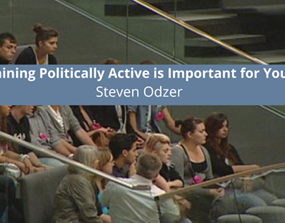 Steven Odzer Explains Why Remaining Politically Active