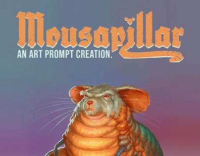 Mousapillar!