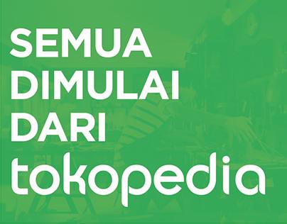 Tokopedia - Semua Dimulai dari Tokopedia