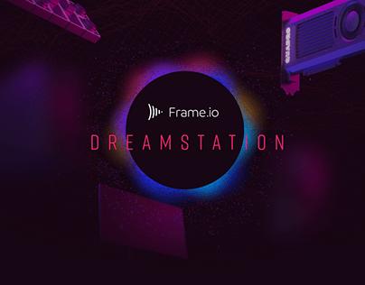 Frame.io DreamStation