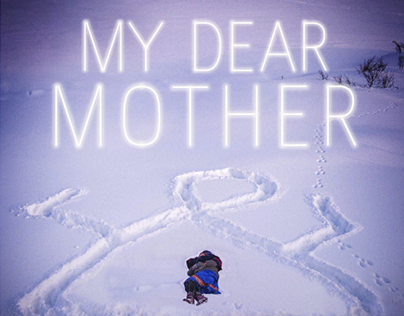 """Graphic design for documentary """"My Dear Mother"""""""
