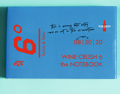 Wine Crush 6th Annual Meeting. The wine notebook.