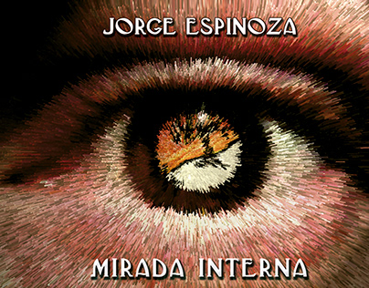 Jorge Espinoza - Mirada Interna - álbum solista