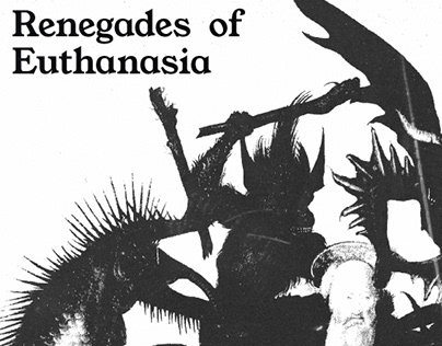 Renegades Of Euthanasia
