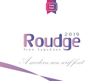Roudge Free Font 2019