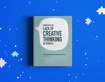 Process Book: Addressing the Lack of Creative Thinking