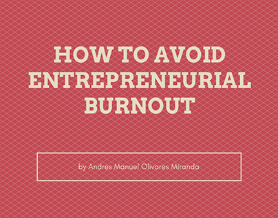 How to Avoid Entrepreneurial Burnout