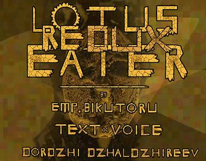 Lotus Eater Redux