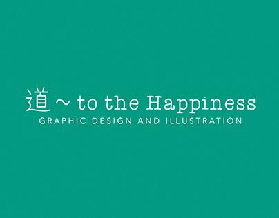 道 ~ to the Happiness