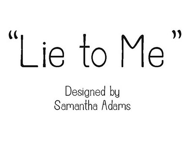Sam's Font: Lie to Me