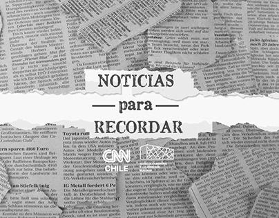 CNN Chile - Noticias Para Recordar