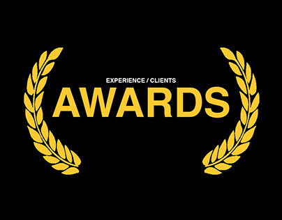 AWARDS / Experience / Clients