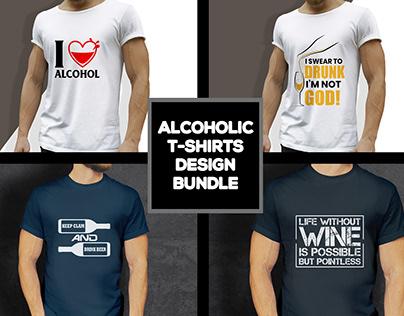 Alcoholic T-shirtDesign Bundle
