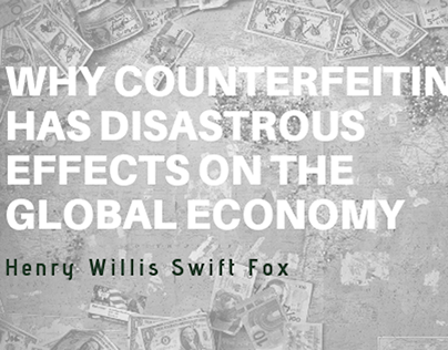 Counterfeiting Has Disastrous Effects on the Economy