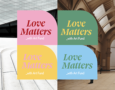 Love Matters Campaign with _ArtFund