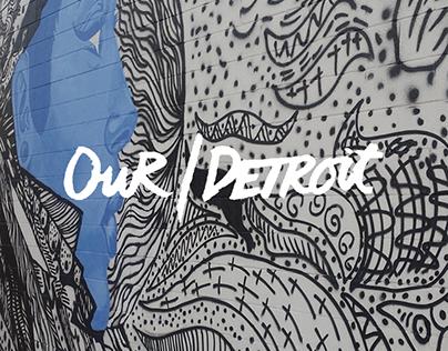 Our Detroit