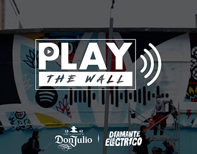 Play The Wall - Don Julio