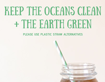 Go Green! Straw Alternatives Posters