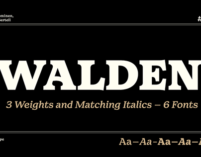 Walden Type Family