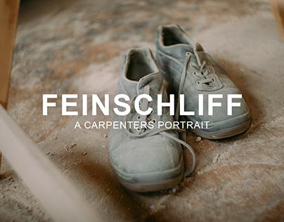 Feinschliff - A Carpenters Portrait