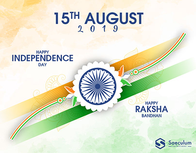 Happy Independence Day and Happy Rakshabandhan