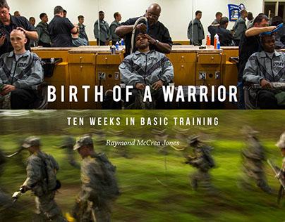 """Birth of a Warrior: Ten Weeks in Basic Training"""