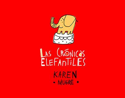 Las Crónicas Elefantiles: Karen - Mugre