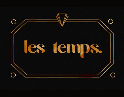 LES TEMPS FONT