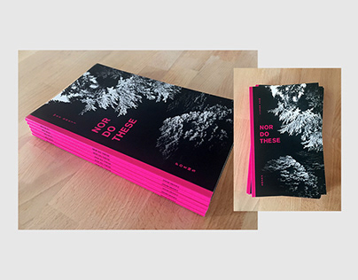 Nor Do These, book and cover design
