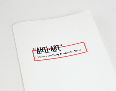 """""""Anti-Art"""" During the Early Early Modernist Years: Zine"""