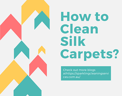 How to Clean Silk Carpets?