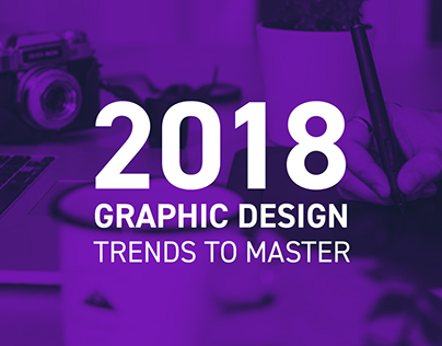 2018 Graphic Design Trends