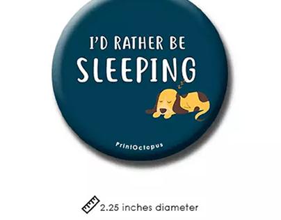 I'd Rather Be Sleeping Fridge Magnet