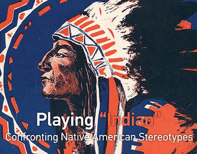 "Playing ""Indian"""