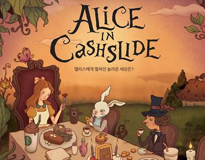 """""""Alice in CashSlide"""""""