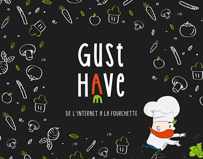Gusthave, de l'internet à la fourchette