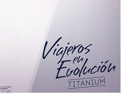 Titanium-viajeros en evolución