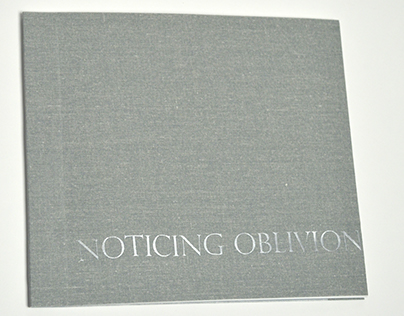 Noticing Oblivion