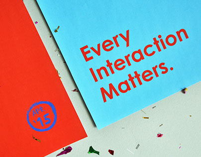 Every Interaction Matters