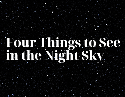 Four Things to See in the Night Sky