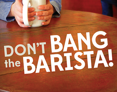 Don't Bang the Barista! Book Cover