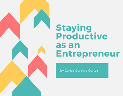 Staying Productive as an Entrepreneur