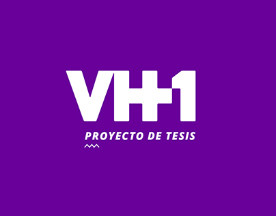 VH1 | Proyecto de tesis