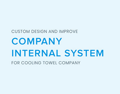 Re-design and improve company internal system